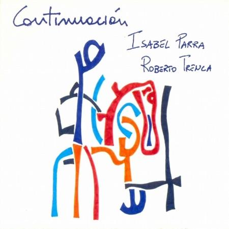 Continuación (Isabel Parra - Roberto Trenca) [2007]