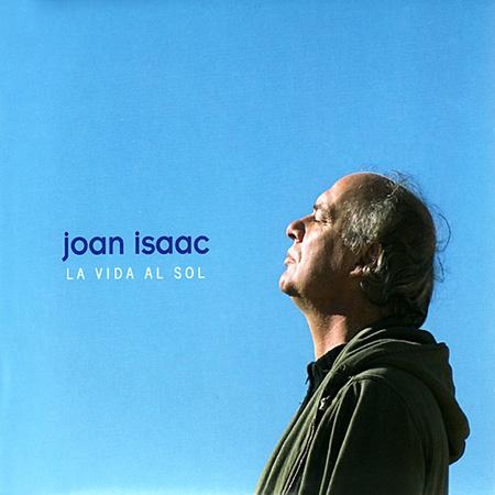 La vida al sol (Joan Isaac) [2008]