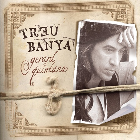 Treu banya (Gerard Quintana)
