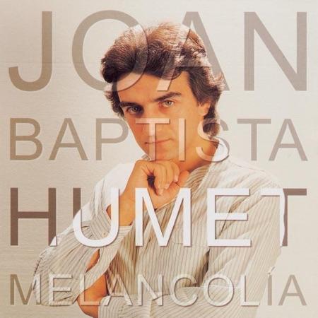Melancolía (Joan Baptista Humet) [2001]