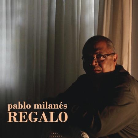 Regalo (Pablo Milanés)