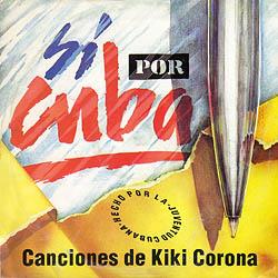 Sí por Cuba (Kiki Corona) [1992]