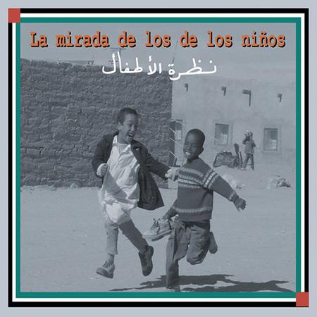 La mirada de los niños (Obra colectiva) [2006]