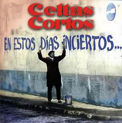 En estos días inciertos (Celtas Cortos) [1996]