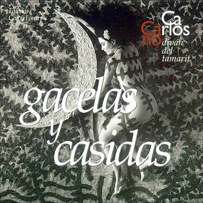 Diván del Tamarit. Gacelas y casidas (Carlos Cano)