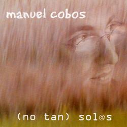 (no tan) sol@s (Manuel Cobos)
