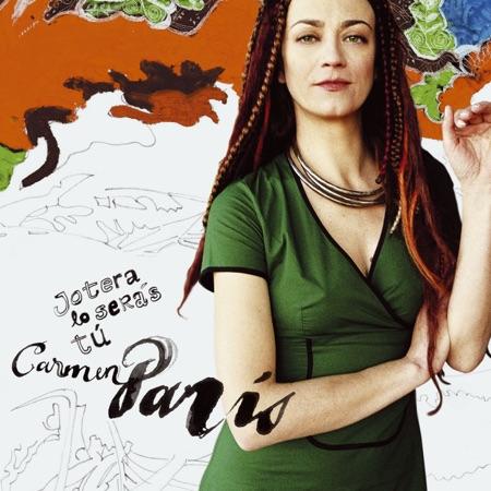 Jotera lo serás tú (Carmen París) [2005]