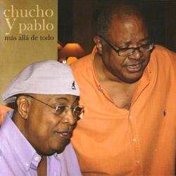 Más allá de todo (Chucho Valdés & Pablo Milanés) [2008]