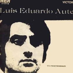 Yo pertenezco (Luis Eduardo Aute) [1968]