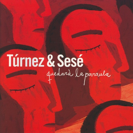 Quedarà la paraula (Túrnez & Sesé) [2002]
