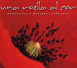 Una roella al cor. Homenatge a Desideri Lombarte (Obra col�lectiva)
