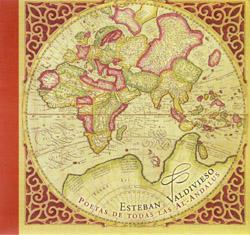 Poetas de todas las Al-Andalus (Esteban Valdivieso)