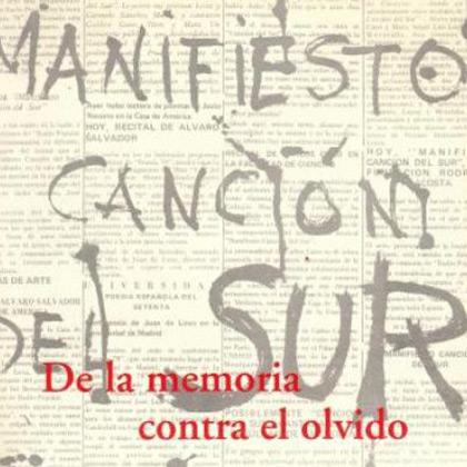 Manifiesto Canción del Sur. De la memoria contra el olvido CD1 (Obra colectiva)