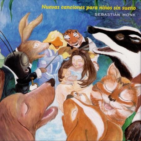 Nuevas canciones para niños sin sueño (Sebastián Monk)