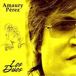 Los dúos (Amaury Pérez) [2006]