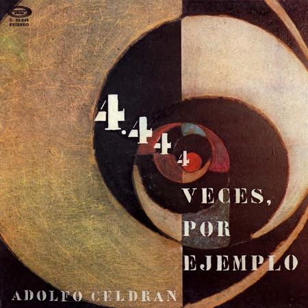 4.444 veces, por ejemplo (Adolfo Celdrán) [1975]