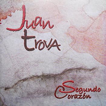 Segundo corazón (Juan Trova) [2006]
