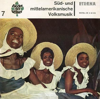 Süd- und mittelamerikanische Volksmusik (Obra colectiva) [1965]
