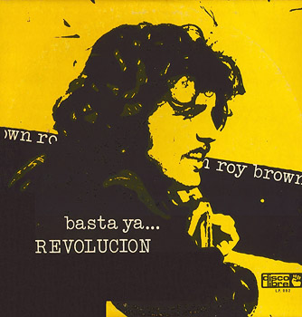 Basta ya... Revolución (Roy Brown)