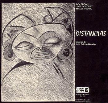 Distancias – Poemas de Juan Antonio Corretjer (Roy Brown) [1977]