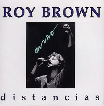 Distancias en vivo (Roy Brown)