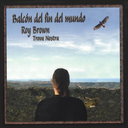 Balcón del fin del mundo (Roy Brown)