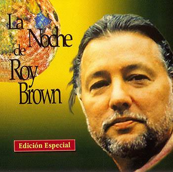La noche de Roy Brown (CD single) (Roy Brown) [1999]