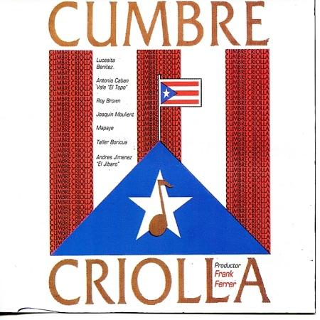 Cumbre criolla (Obra colectiva) [1986]