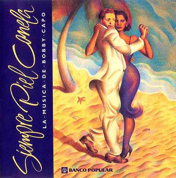 Siempre piel canela – La música de Bobby Capó (Obra colectiva) [1997]