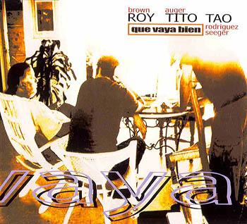 Que vaya bien (Roy Brown – Tito Auger – Tao Rodríguez Seeger)