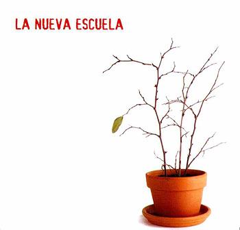 La Nueva Escuela (Obra colectiva) [2006]
