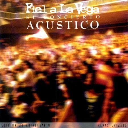 El concierto acústico (Fiel a la Vega)