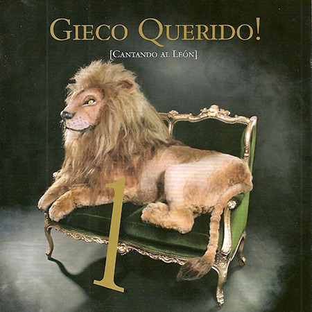 Gieco Querido! Cantando al León Vol. 1 (Obra colectiva) [2008]