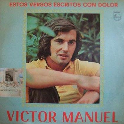 Estos versos escritos con dolor (Víctor Manuel) [1973]