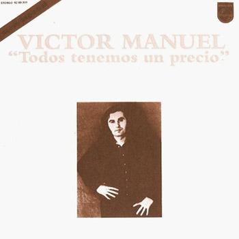 Todos tenemos un precio (Víctor Manuel) [1974]