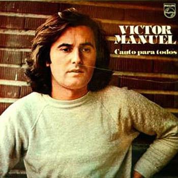 Canto para todos (Víctor Manuel) [1977]