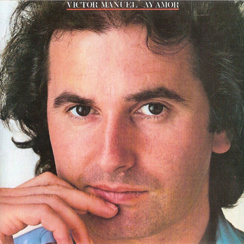 Ay amor (Víctor Manuel) [1981]
