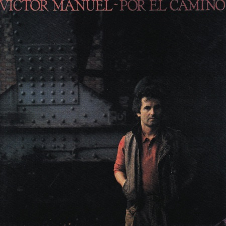 Por el camino (Víctor Manuel) [1983]