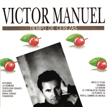 Tiempo de cerezas (Víctor Manuel) [1989]