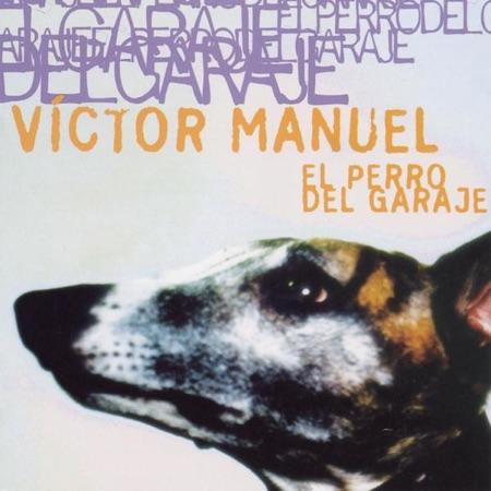 El perro del garaje (Víctor Manuel)