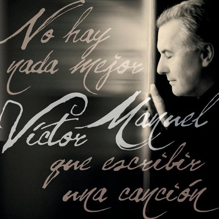 No hay nada mejor que escribir una canción (Víctor Manuel)