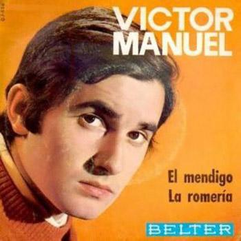 El mendigo / La romería (Víctor Manuel) [1968]