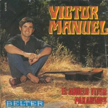 El abuelo Vítor / Paxarinos (Víctor Manuel) [1968]