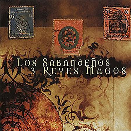 3 reyes magos (Los Sabandeños) [2000]