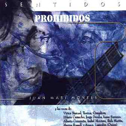 Sentidos prohibidos (Juan Mari Montes)