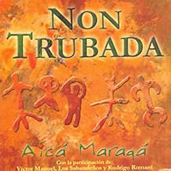 Aicá Maragá (Non Trubada)