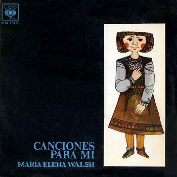 Canciones para mí (María Elena Walsh) [1963]