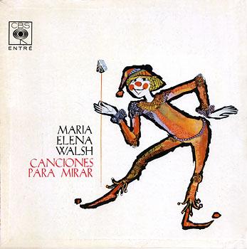 Canciones para mirar (María Elena Walsh) [1963]