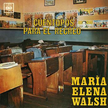 Cuentopos para el recreo (María Elena Walsh)