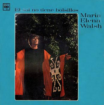 El Sol no tiene bolsillos (María Elena Walsh) [1971]